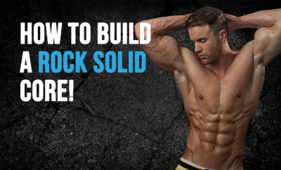 How To Build A Rock Solid Core