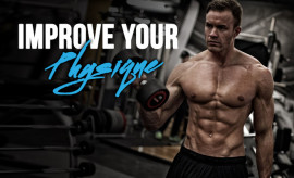 Improve Your Physique